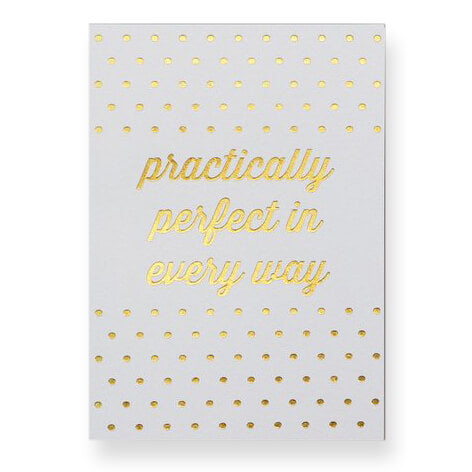 Practically Perfect Greetings Card by Nancy & Betty Studio - Junior Edition