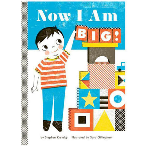 Now I Am Big! by Stephen Krensky & Sara Gillingham - Junior Edition