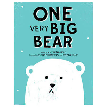 One Very Big Bear by Alice Briere-Haquet & Olivier Philipponneau - Junior Edition  - 1