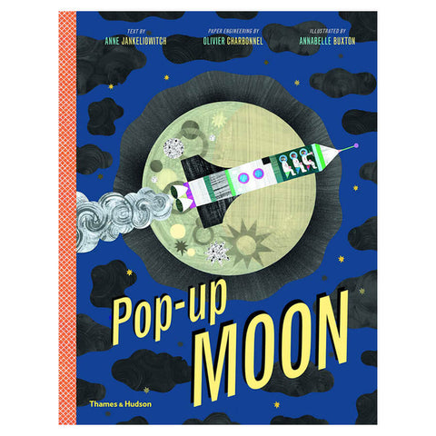 Pop Up Moon by Anne Jankéliowitch, Olivier Charbonnel & Annabelle Buxton