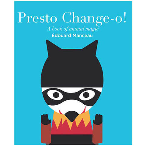 Presto Change-O by Edouard Manceau - Junior Edition  - 1