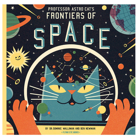 Professor Astrocat's Frontiers Of Space by Ben Newman & Dr. Dominic Walliman - Junior Edition  - 1