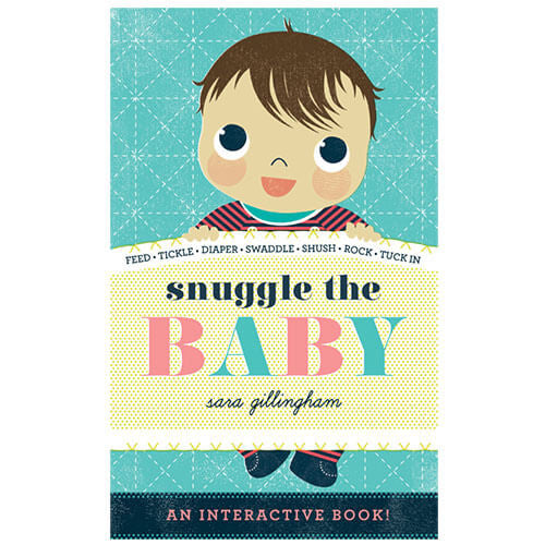 Snuggle The Baby by Sara Gillingham - Junior Edition  - 2