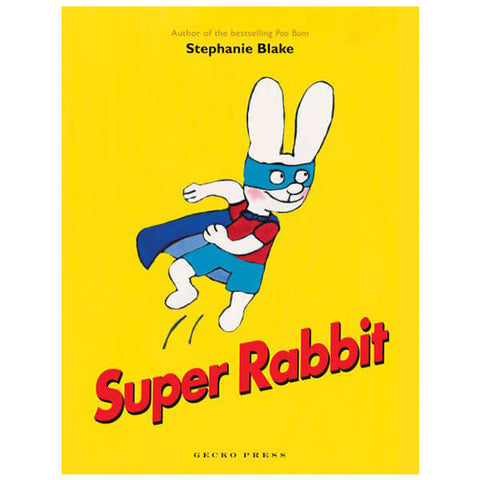 Super Rabbit! by Stephanie Blake - Junior Edition  - 1