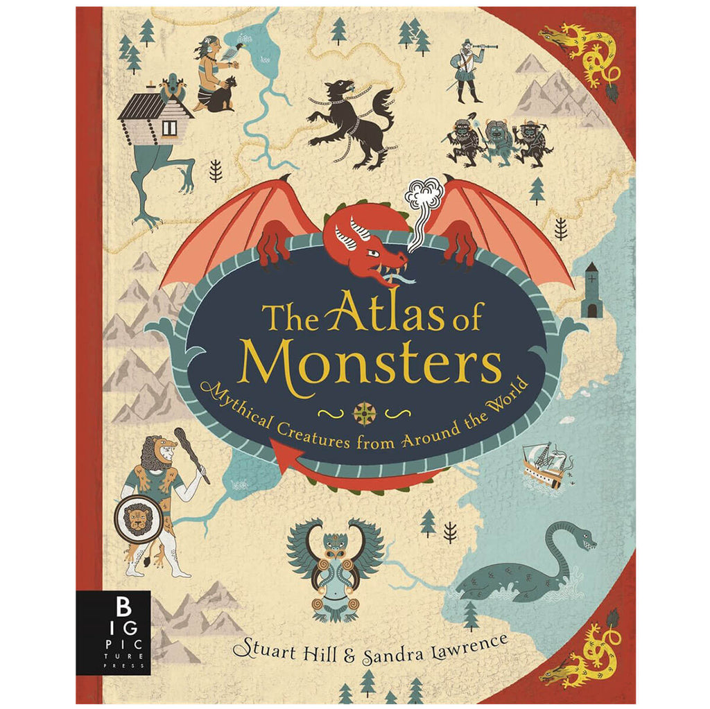 The Atlas Of Monsters by Sandra Lawrence & Stuart Hill - Junior Edition