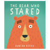 The Bear Who Stared by Duncan Beedle