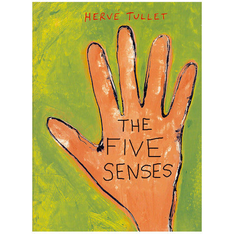 The Five Senses by Hervé Tullet - Junior Edition