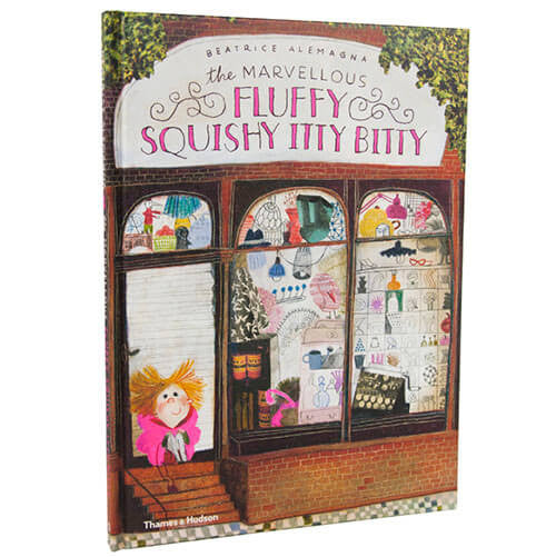 The Marvellous Fluffy Squishy Itty Bitty by Beatrice Alemagna - Junior Edition  - 2