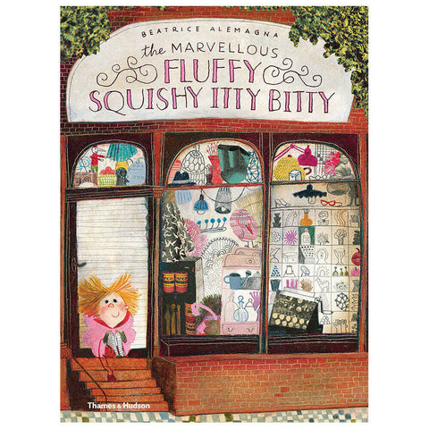 The Marvellous Fluffy Squishy Itty Bitty by Beatrice Alemagna - Junior Edition  - 1