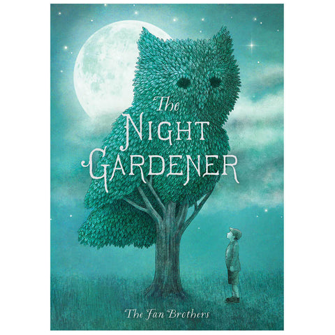 The Night Gardener by Terry and Eric Fan - Junior Edition