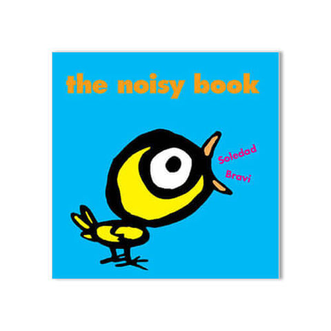 The Noisy Book by Soledad Bravi - Junior Edition