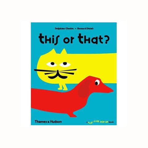 This or That? by Delphine Chedru & Bernard Duisit - Junior Edition
