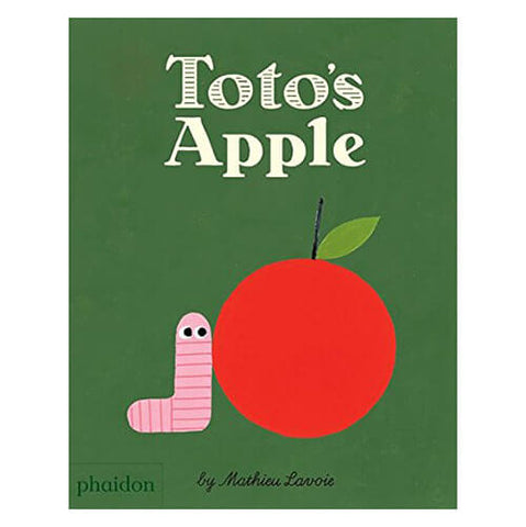 Toto's Apple by Mathieu Lavoie - Junior Edition