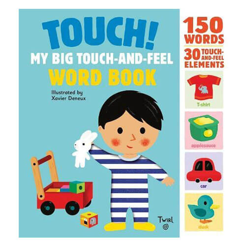 Touch! My Big Touch And Feel Word Book By Xavier Deneux - Junior Edition