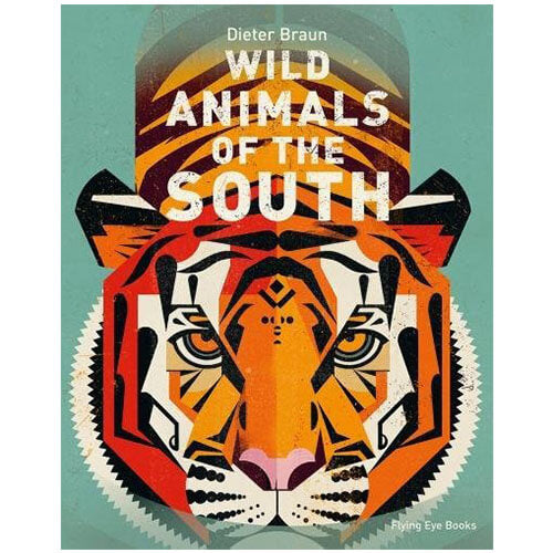 Wild Animals Of The South by Dieter Braun - Junior Edition