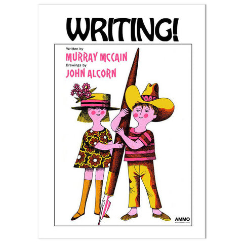 Writing! by Murray McCain & John Alcorn - Junior Edition  - 1