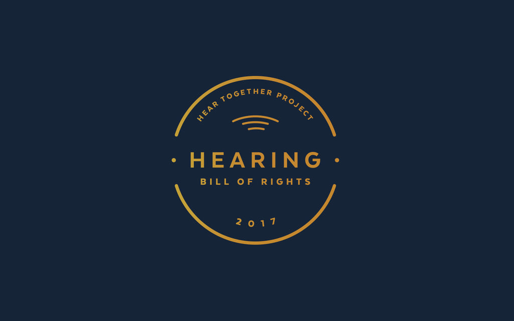 Announcing the Hear Together Project and Hearing Bill of Rights