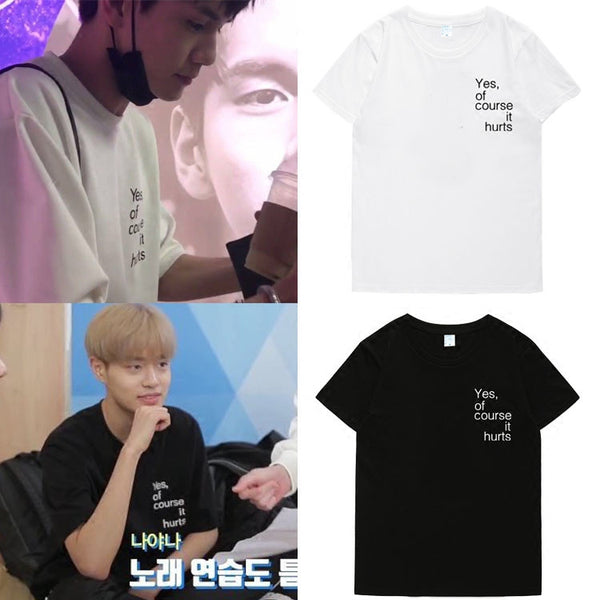 WANNA ONE LEE DAEHWI ONG SEONGWOO YES OF COURSE IT HURTS T-SHIRT