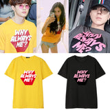 EXO SUHO WINNER MINO HYOMIN WHY ALWAYS ME T-SHIRT