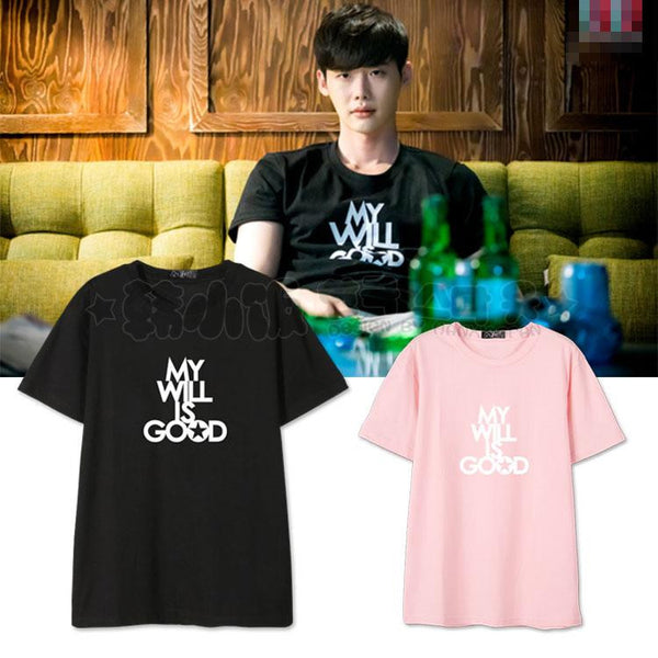 LEE JONG SUK MY WILL IS GOOD T-SHIRT