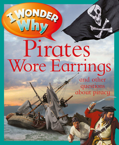 I Wonder Why Pirates Wore Earrings