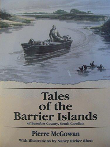 Tales of the Barrier Islands of Beaufort County, South Carolina