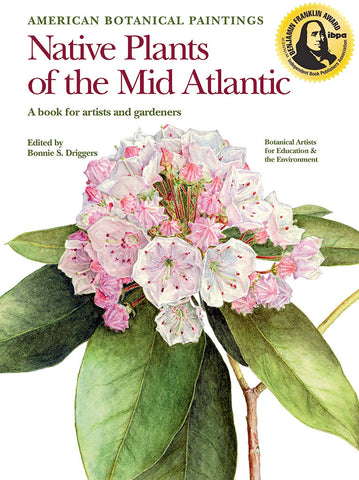 American Botanical Paintings: Native Plants of the Mid Atlantic