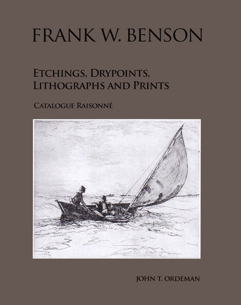 Frank Benson: Etchings, Drypoints, Lithographs and Prints