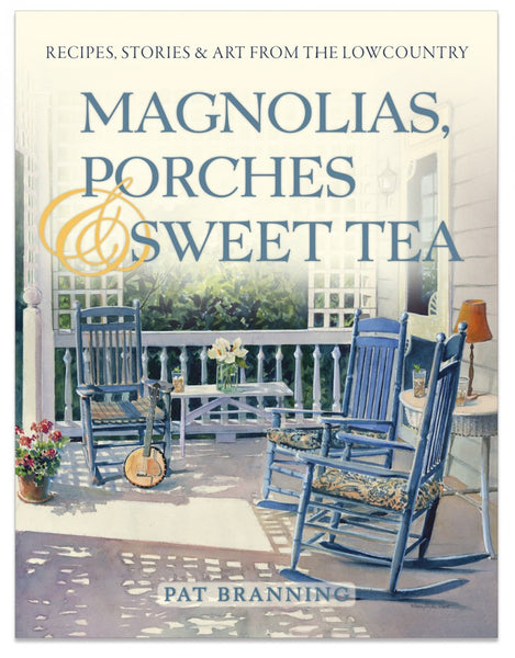 Magnolias, Porches & Sweet Tea