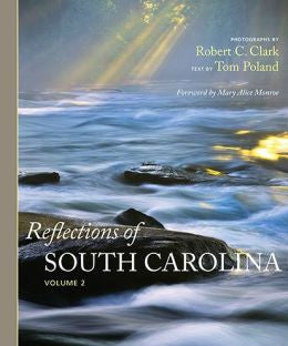Reflections of South Carolina, Volume 2
