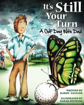 It's Still Your Turn: A Golf Day with Dad