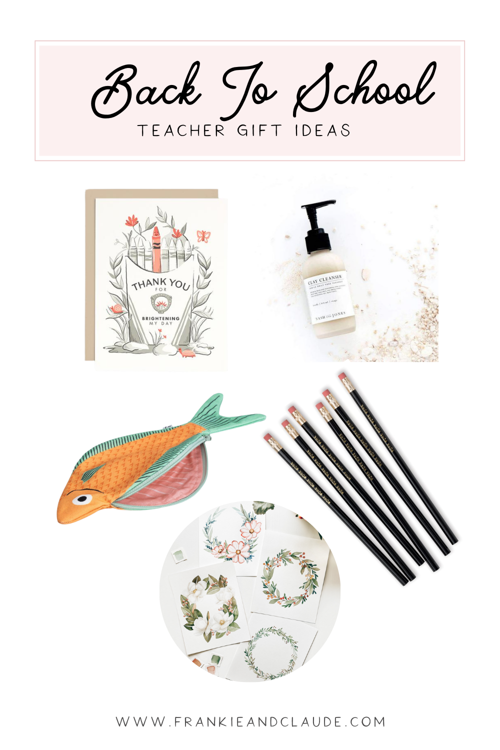 back to school teacher gift ideas | Frankie and Claude