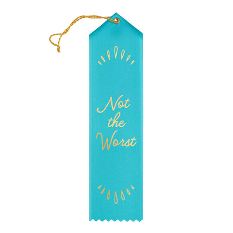 Not the Worst Award Ribbon