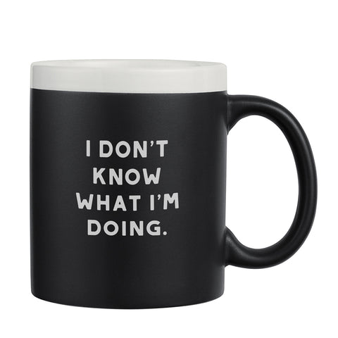 I Don't Know What I'm Doing chalkboard mug