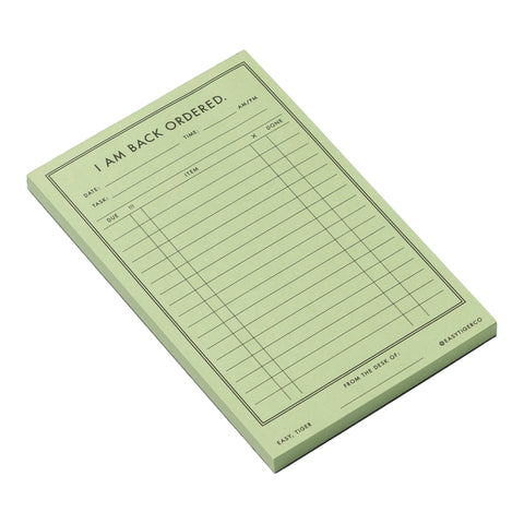 I Am Back Ordered Notepad