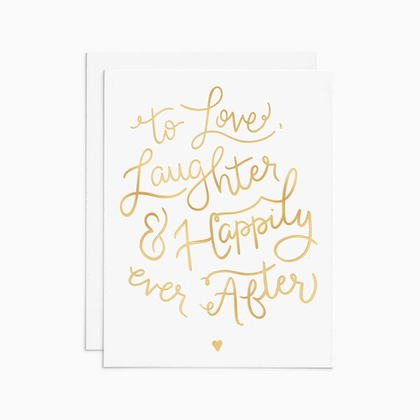 Love, Laughter, Happily Ever After