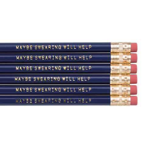 Maybe Swearing Will Help pencils