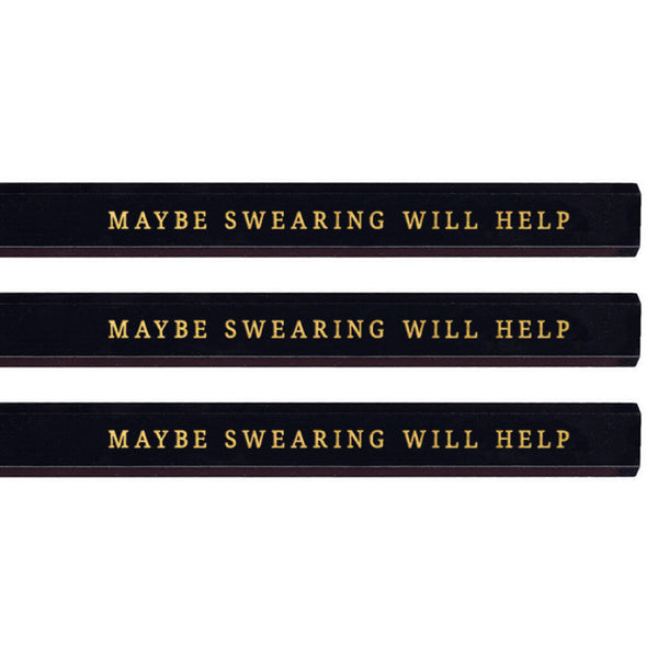 Maybe Swearing Will Help carpenter pencils