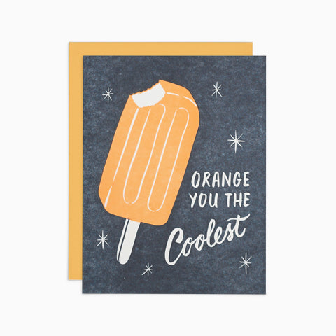 Orange You the Coolest Card