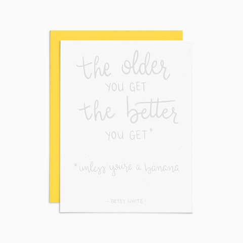 The Older the Better Card
