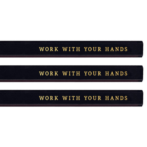 Work With Your Hands carpenter pencils