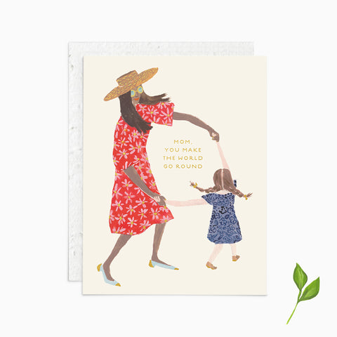 Mom You Make the World Go Round - Plantable Card