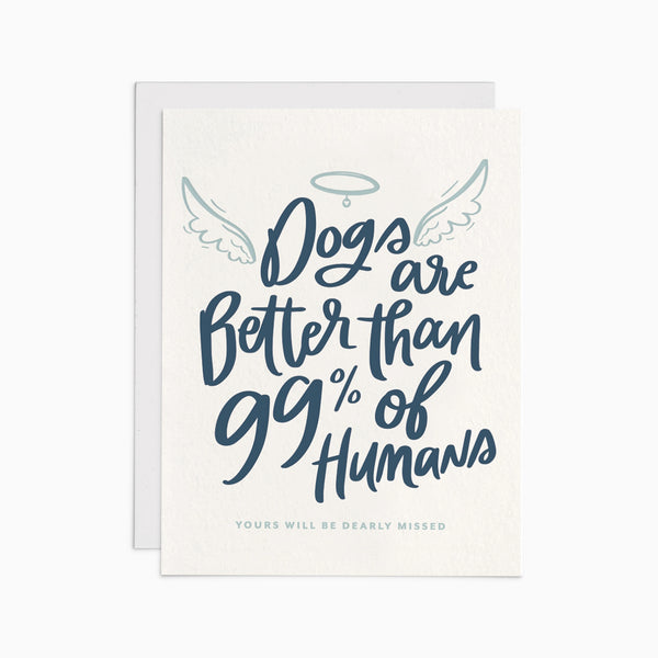 Dogs are Better than 99% of Humans Card