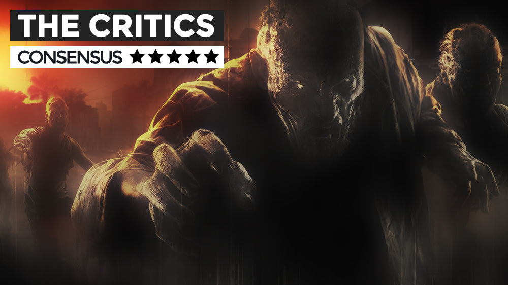 The Critics Consensus - Dying Light Uncut