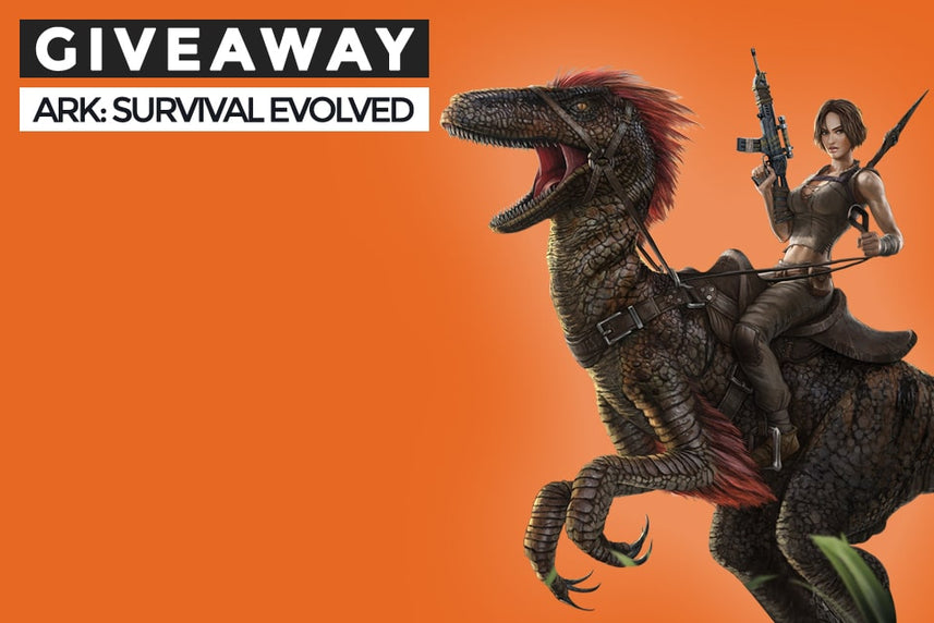 Ark: Survival Evolved Giveaway