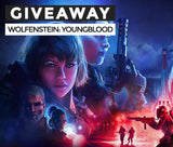 Wolfenstein: Youngblood Giveaway