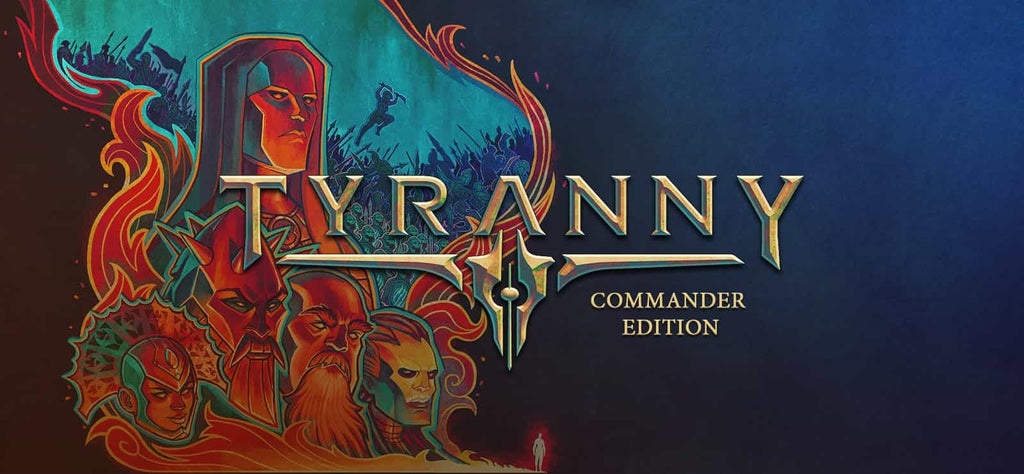Tyranny: Commander Edition Steam Giveaway