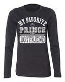 My Favorite Prince Is My Boyfriend Ladies Long Sleeve T-Shirt