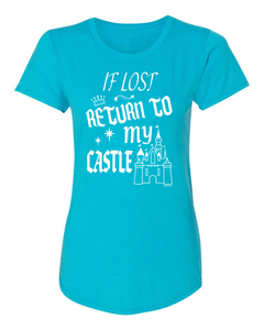 FRESH RELEASE - If Lost Return To My Castle T-Shirt for Ladies