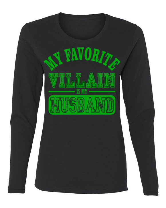 My Favorite Villain Is My Husband Long Sleeve T-Shirt